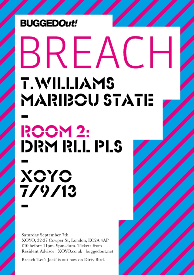 DRM RLL PLS summer send off at Bugged Out / XOYO